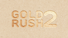 Promotion: Gold rush 2